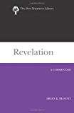 Revelation: A Commentary (NTL) (New Testament Library)