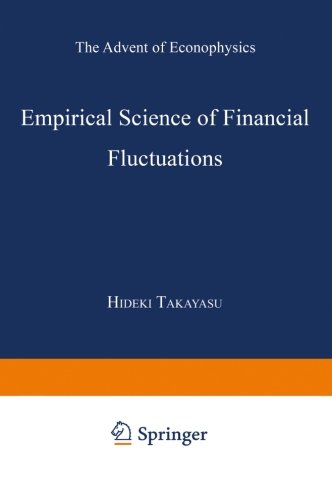Empirical Science of Financial Fluctuations: The Advent of Econophysics