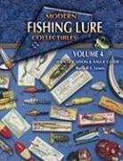 Modern Fishing Lure Collectibles: Identification & Value Guide, Vol. 4 (MODERN FISHING LURE COLLECTIBLES IDENTIFICATION AND VALUE GUIDE)