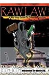 Raw Law : A Hip-Hop Guide to Criminal Justice, Bashir, Muhammad I., 0975274406