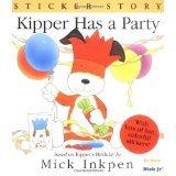 Kipper Has a Party (Sticker Story)