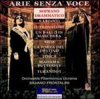 Arie Senza Voce: Dramatic Soprano by Bongiovanni