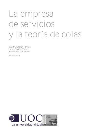 La empresa de servicios y la teoría de colas (Spanish Edition)