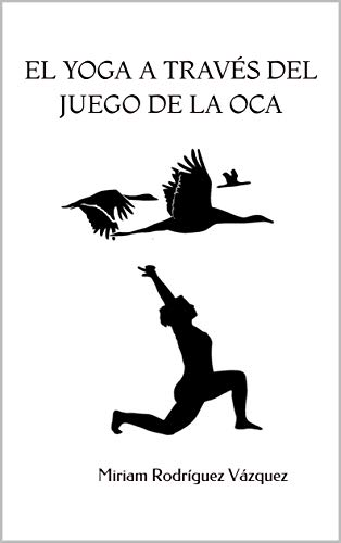 Amazon.com: El yoga a través del juego de la oca: Una ...