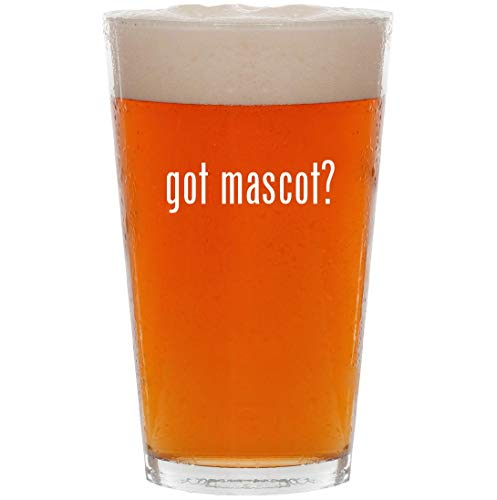 got mascot? - 16oz All Purpose Pint Beer Glass -