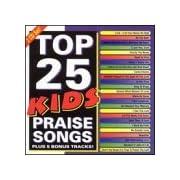 Top 25 Kids Praise Songs