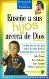 Ensene a Sus Hijos Acerca de Dios, John Trent and Rick Osborne, 031146288X