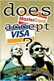 Does MasterCard Accept Visa?, Michael Ross and Tiffany Ross, 0834120259