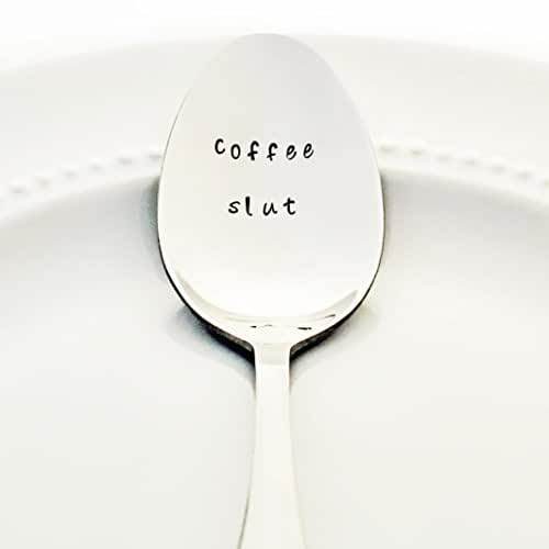 Coffee Slut - Stamped Spoon, Stamped Silverware - Unique Birthday Gift for Coffee Addicts
