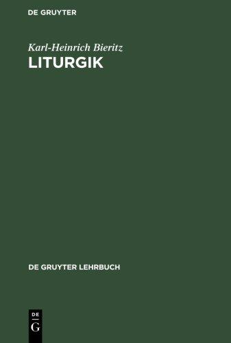 Liturgik (De Gruyter Lehrbuch)