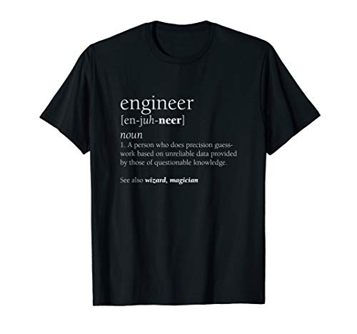 Engineer Definition T Shirt Funny Engineering Gift STEM