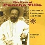 The Face of Pancho Villa, Friedrich Katz, 1933693088