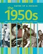 The 1950s (Dates of a Decade) PDF