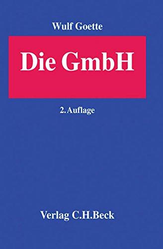 Die GmbH: Darstellung anhand der Rechtsprechung des BGH - Rechtsstand: Ende 2001