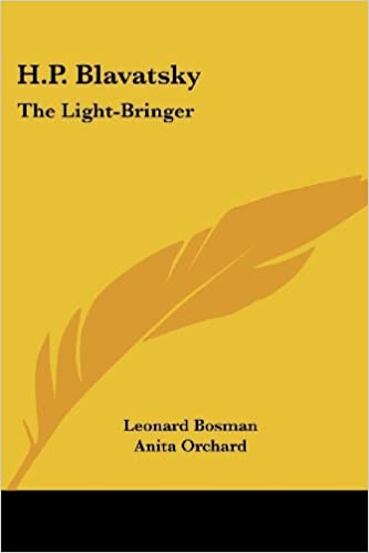 Book H.P. Blavatsky: The Light-Bringer by Leonard Bosman (2004-01-11)