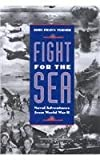 Fight for the Sea, John Frayn Turner, 1557508844