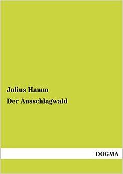 Der Ausschlagwald (German Edition)