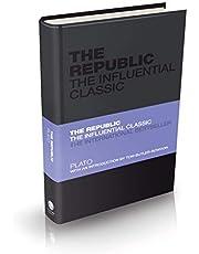 The Republic: The Influential Classic