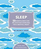 img - for Sleep: 50 Mindfulness Exercises for a Restful Night's Sleep book / textbook / text book