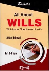 All About Wills (With Model Specimens of Wills)