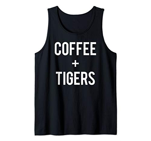 Love Coffee And Tigers Run On Caffeine Lover Animal Cat Gift Tank Top