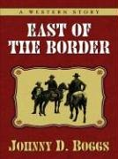 book cover of East of the Border
