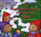 img - for Ein Weihnachtsbaum f r die drei B ren. ( Ab 3 J.). book / textbook / text book