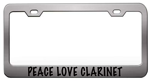 PEACE LOVE CLARINET Humor Funny Chrome Steel Metal License Plate Frame Auto Car SUV Tag Holder