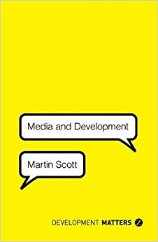 Media and Development (Development Matters)