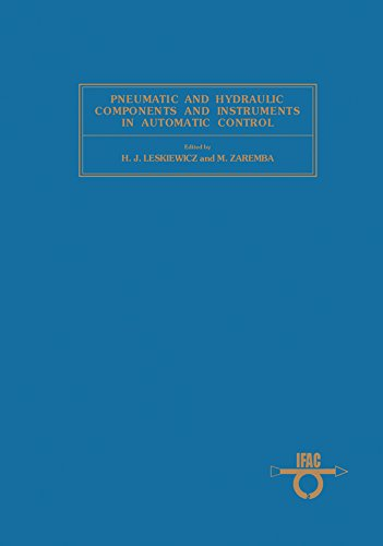 - Pneumatic and Hydraulic Components and Instruments in Automatic Control: Proceedings of the IFAC Symposium, Warsaw, Poland, 20-23 May 1980 (IFAC proceedings series)