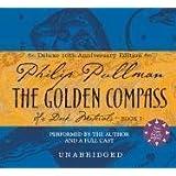 The Golden Compass Anniversary Edition (His Dark Materials)