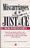 Miscarriages of Justice (Coronet Books)