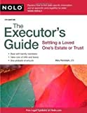 img - for The Executor's Guide: Settling a Loved One's Estate or Trust 4th (forth) edition book / textbook / text book