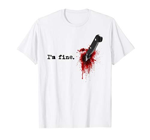 I'm Fine Bloody T shirt]()
