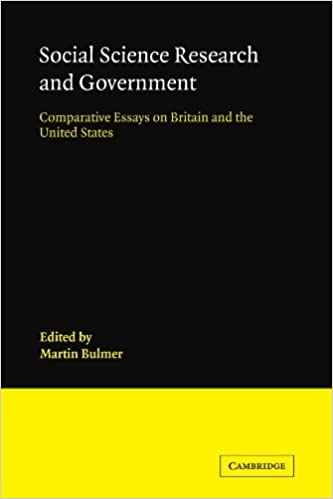 Social Science Research and Government: Comparative Essays on Britain and the United States by Martin Bulmer (2010-01-14)