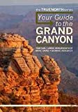 img - for Your Guide to the Grand Canyon book / textbook / text book