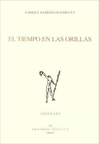 Amazon descarga libros en línea El tiempo en las orillas (Poesía. Adonais) PDF PDB