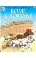 Book Rome and Romans (Time Traveler) by Heather Amery (2005-01-31)
