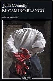 Book El Camino Blanco (Spanish Edition)