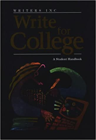 com writers inc write for college student handbook  writers inc write for college student handbook grades 11 12 1st edition