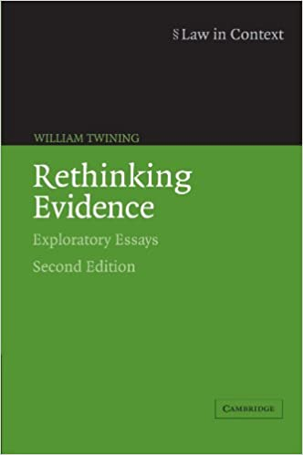 rethinking evidence exploratory essays law in context william rethinking evidence exploratory essays law in context 2nd edition