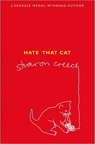 Hate That Cat by Sharon Creech (3-Aug-2009)