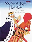 When the King Rides By, Margaret Mahy, 1572550023