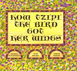 img - for How Tzipi the Bird Got Her Wings book / textbook / text book