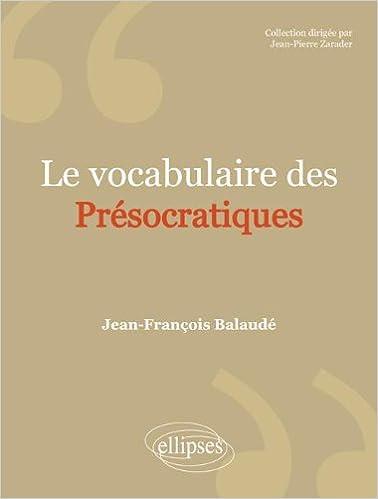 Livre gratuits Le Vocabulaire des Présocratiques pdf