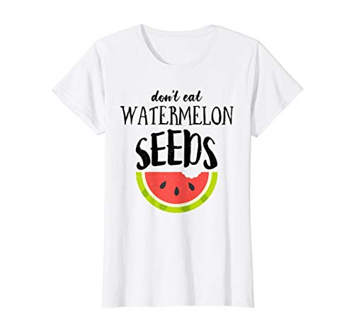 (Womens Dont eat watermelon seeds Funny Mothers Day Gift T-Shirt)