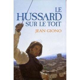 Le Hussard sur le toit, Giono, Jean