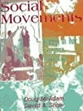 Social Movements : Readings on Their Emergence, Mobilization, and Dynamics, , 0195329740