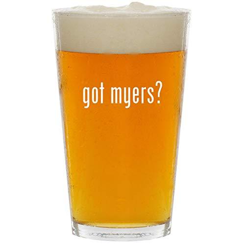 got myers? - Glass 16oz Beer Pint -