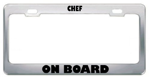Speedy Pros Chef On Board Professions Career Metal License Plate Frame Tag Holder Chrome